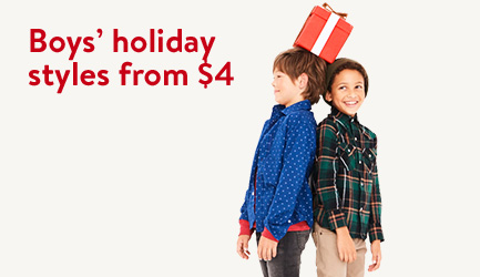 Boys' holiday styles from $4