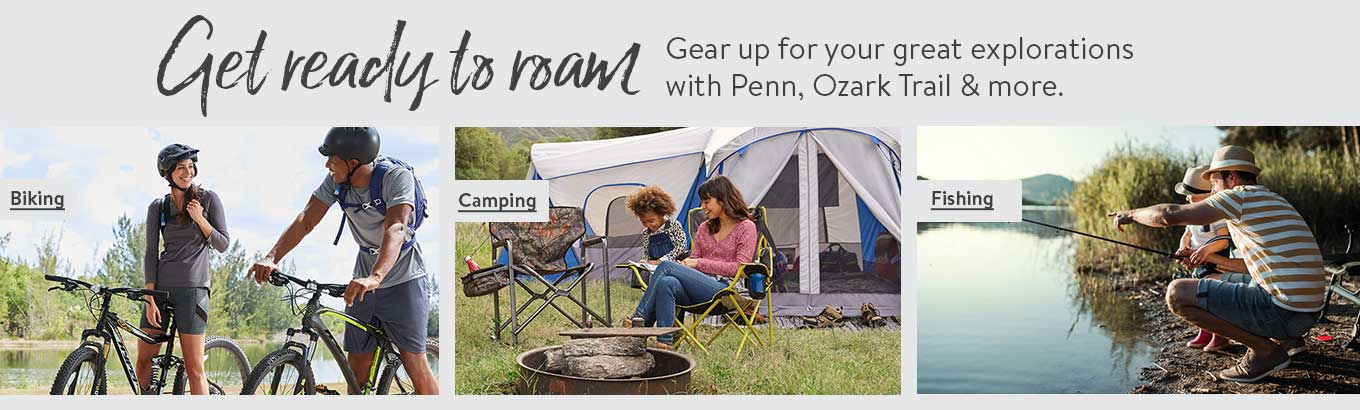 Get ready to roam. Gear up for your great explorations with Penn, Ozark Trail and more.