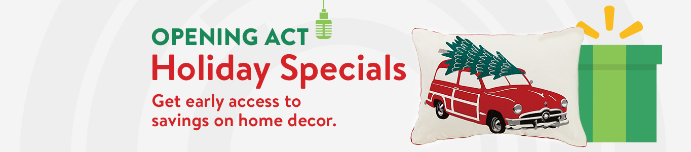 Home Decor Home Part - 44: Holiday Specials: Get Early Access To Savings On Home Decor.