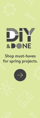 1a8ef3d8be2a DIY and Done. Shop must-haves for spring projects.