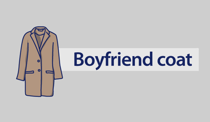Boyfriend coat.