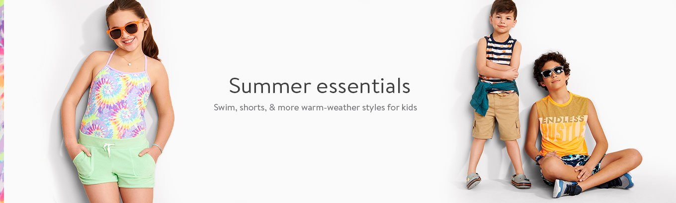 Summer essentials. Swim, shorts, and more warm-weather styles for kids.