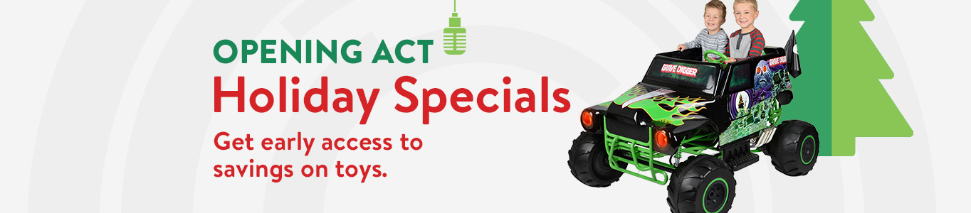 Holiday specials: Get early access to savings on toys.