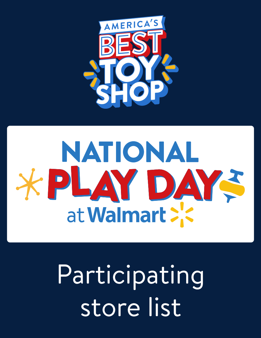 National Play Day at Walmart Participating store list