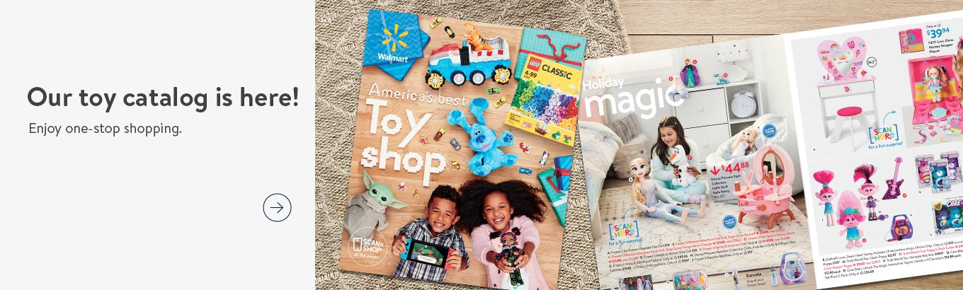Our toy catalog is here! Enjoy one-stop shopping for every kid on your list. Shop now