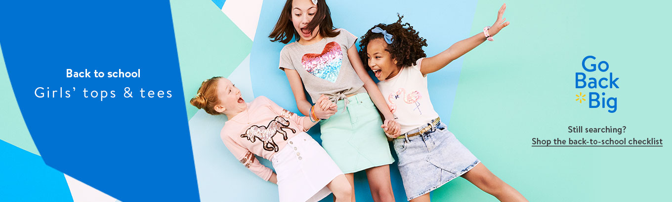 fa0d002e89b2 Back to school: Girls' tops & tees. Go Back Big. Still searching