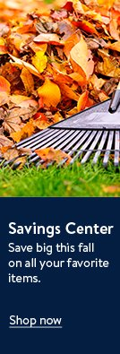 Save big this fall on all your favorite items in the savings center. Shop now.