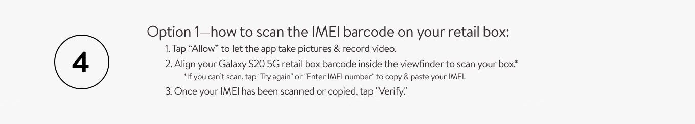 Option 1:  how to scan the IMEI barcode on your retail box.