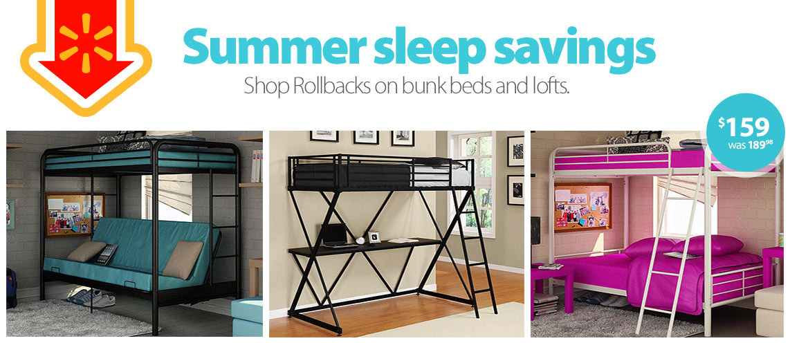 Summer sleep savings. Shop Rollbacks on bunk beds and lofts