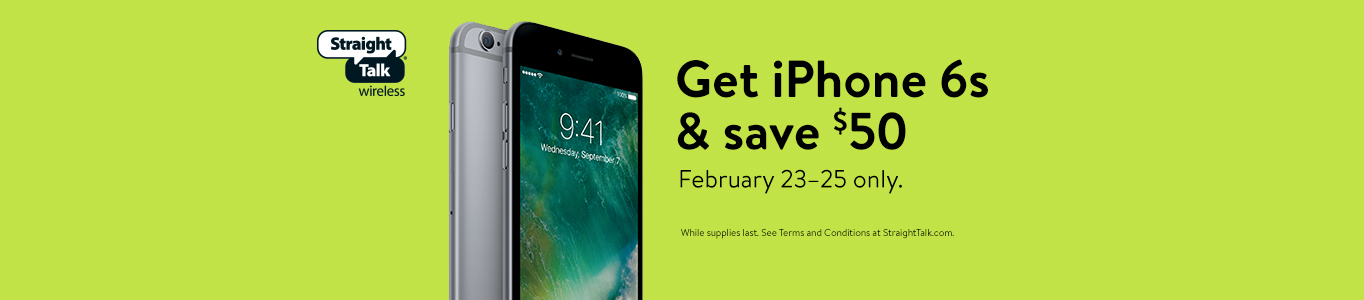 Get iPhone 6S and save $50. February 23-25 only.