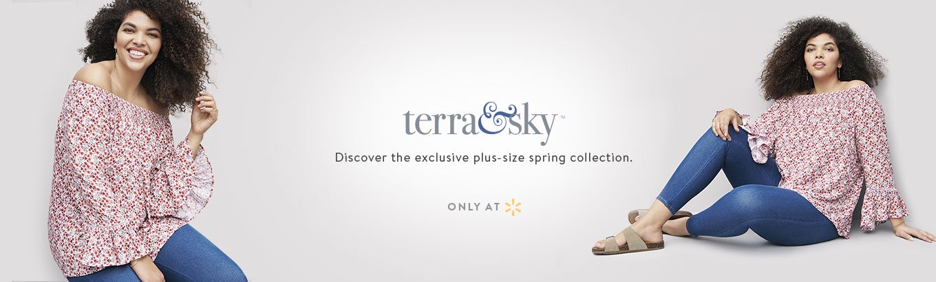 4e6cb67c134 Terra   Sky. Discover the exclusive plus-size spring collection. Only at  Walmart