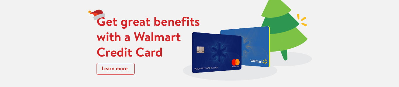 Get great benefits with a Walmart Credit Card.