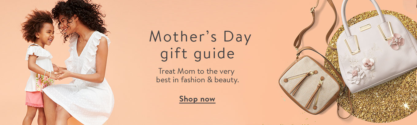 Mother's Day gift guide: Treat Mom to the very best in fashion & beauty. Shop now.