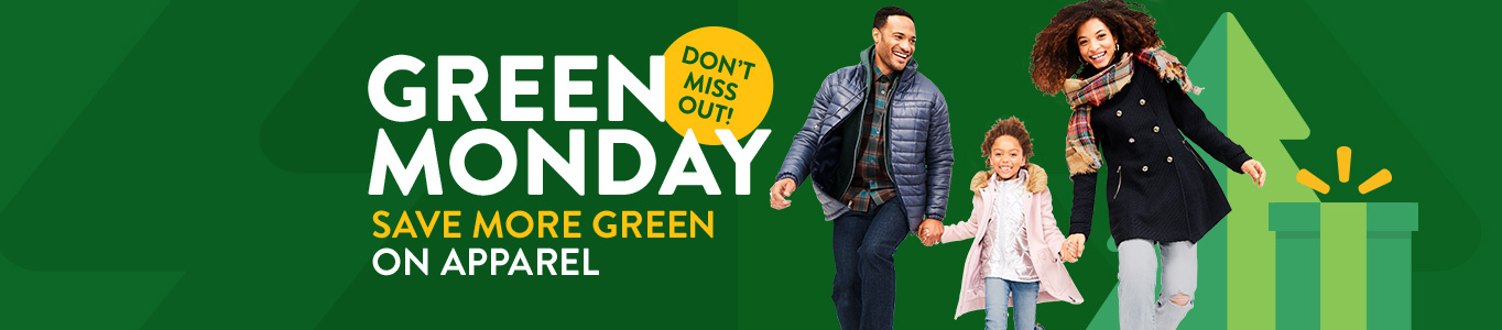 Walmart Green Monday. Save more green on apparel.