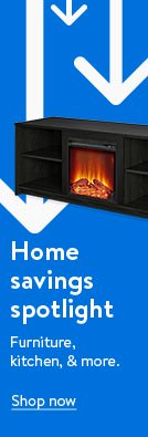 Home savings spotlight. Furniture, kitchen, and more.