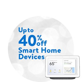 Up to 40% off Smart Home Devices: Smart Home Deals