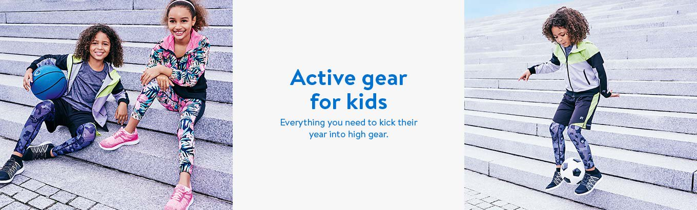 Active gear for kids. Everything you need to kick their year into high gear.
