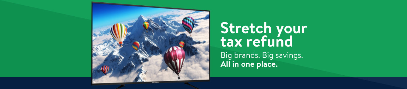 Stretch your tax refund. Big brands. Big savings. All in one place.