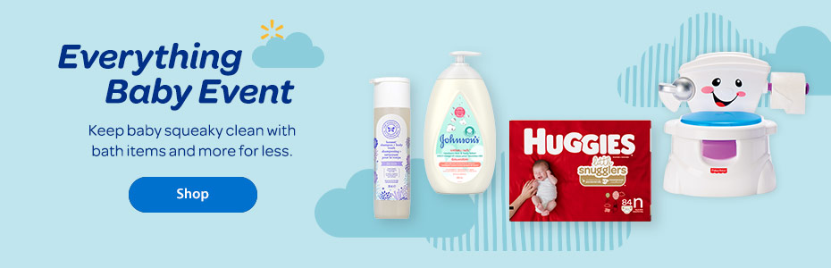 The Everything Baby Event. Keep baby squeaky clean with bath items and more for less. - Shop