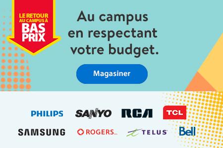 Le retour au campus à bas prix – Au campus en respectant votre budget. – Magasiner | Philips | Sanyo | RCA | TCL | Samsung | Rogers | Telus | Bell