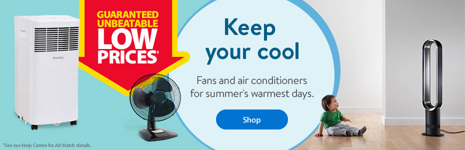 Guaranteed Unbeatable Low Prices* – Keep your cool – Fans and air conditioners for summer's warmest days. – Shop *See our Help Centre for Ad Match details.