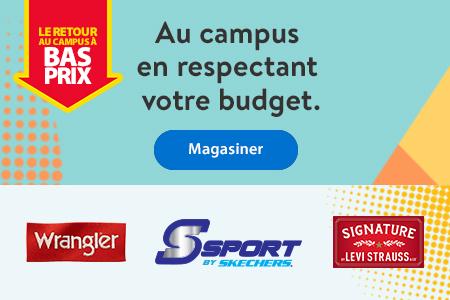 Le retour au campus à bas prix – Au campus en respectant votre budget. – Magasiner   Wrangler   Skechers   Signature Levi Strauss