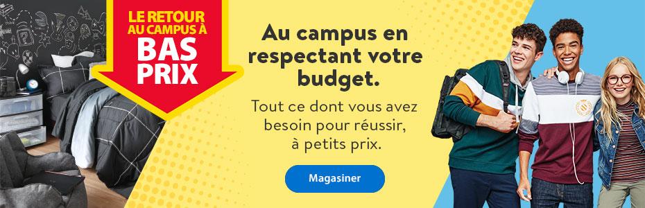 Le retour au campus à bas prix - Au campus en respectant votre budget. Tout ce dont vous avez besoin pour réussir, à petits prix. - Magasiner