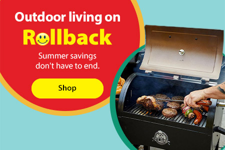 Outdoor living on Rollback - Summer savings don't have to end. - Shop