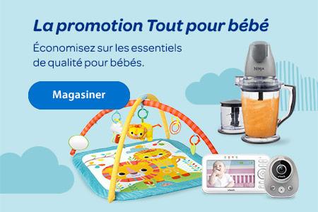 La promotion Tout pour bébé. Économisez sur les essentiels de qualité pour bébé - Magasiner