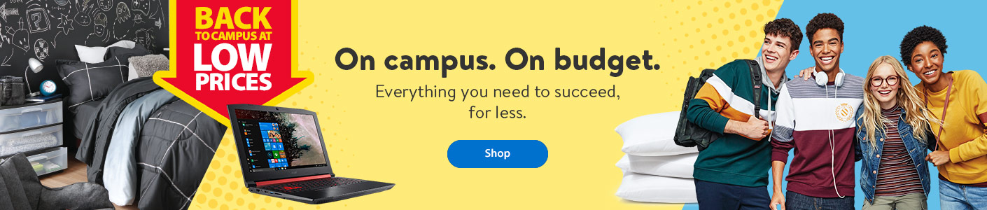 Back to campus at low prices - On campus. On budget. Everything you need to succeed, for less. - Shop