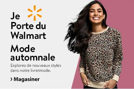 Je Porte du Walmart #jeporteduwalmart. Mode automnale. Explorez de nouveaux styles dans notre livretmode. - Magasiner